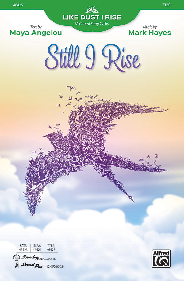 Still I Rise : TTBB : Mark Hayes : Sheet Music : 00-46425 : 038081528045
