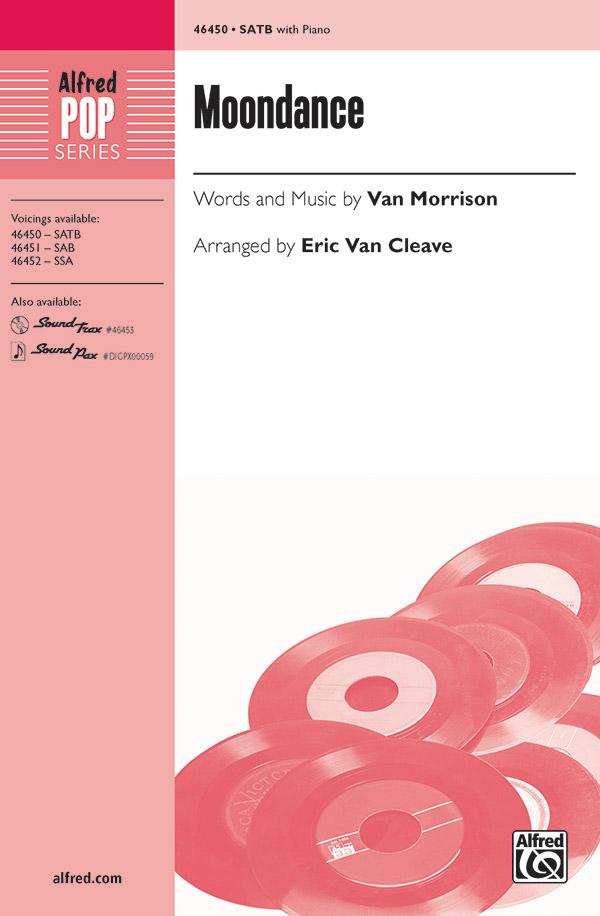 Moondance : SATB : Eric Van Cleave : Van Morrison : Songbook & 2 CDs : 00-46450 : 038081528298