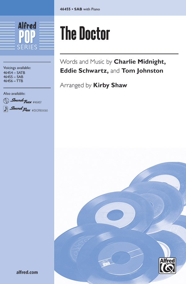 The Doctor : SAB : Kirby Shaw : Tom Johnston : The Doobie Brothers : Sheet Music : 00-46455 : 038081528342