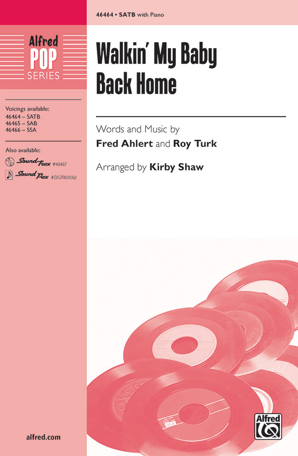 Walkin' My Baby Back Home : SATB : Kirby Shaw : Roy Turk : Nat King Cole : Sheet Music : 00-46464 : 038081528434