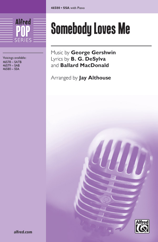 Somebody Loves Me : SSA : Jay Althouse : George Gershwin : Sheet Music : 00-46580 : 038081531557