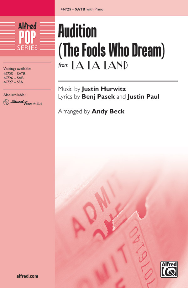 Audition (The Fools Who Dream) : SATB : Andy Beck : Justin Hurwitz : La La Land : Sheet Music : 00-46725 : 038081531809