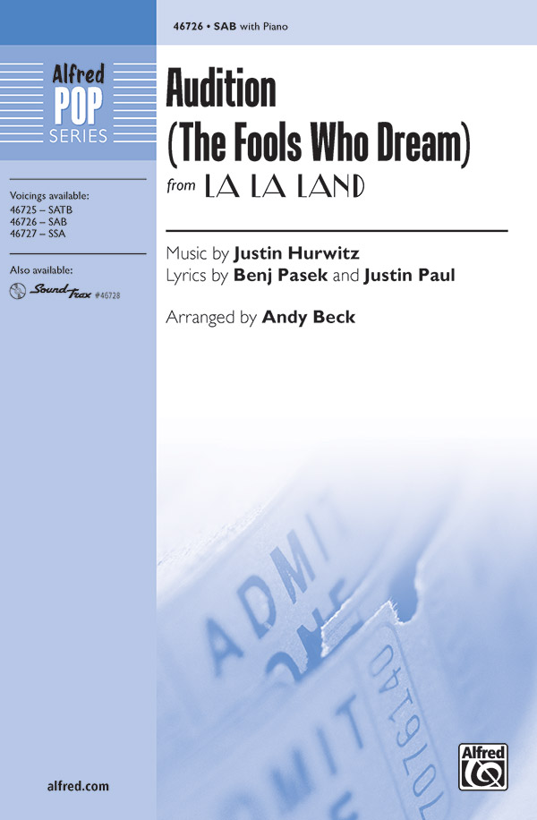 Audition (The Fools Who Dream) : SAB : Andy Beck : Justin Hurwitz : La La Land : Sheet Music : 00-46726 : 038081531816
