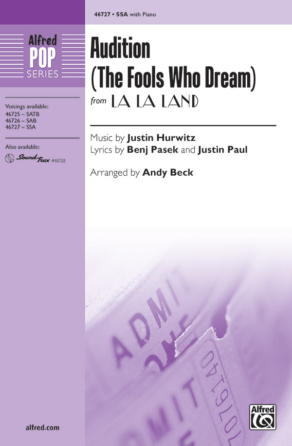 Audition (The Fools Who Dream) : SSA : Andy Beck : Justin Hurwitz : La La Land : Sheet Music : 00-46727 : 038081531823