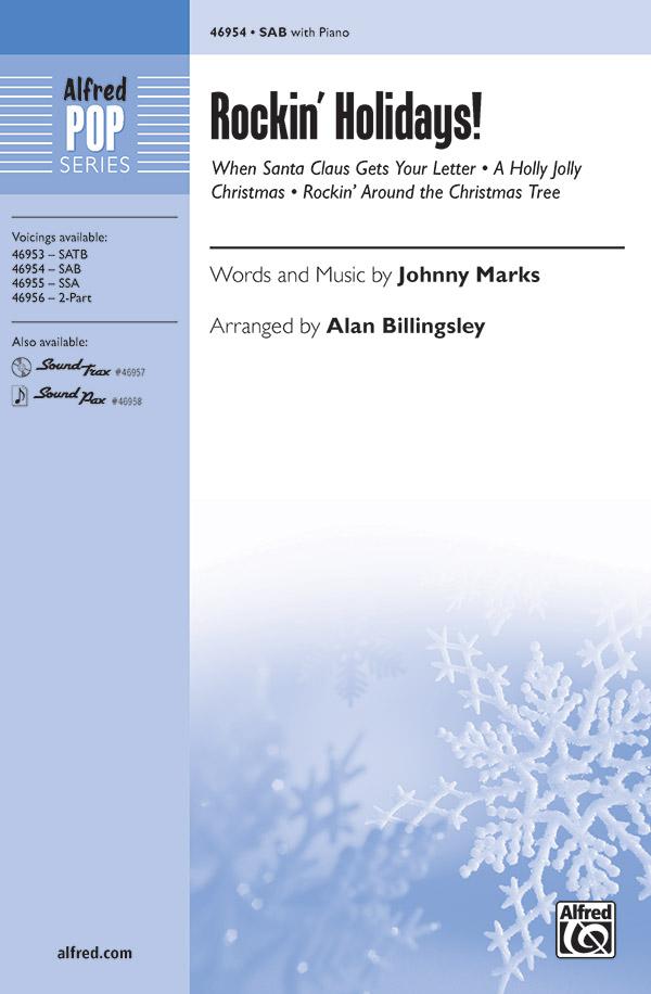 Rockin' Holidays! : SAB : Alan Billingsley : Johnny Marks : Sheet Music : 00-46954 : 038081536033