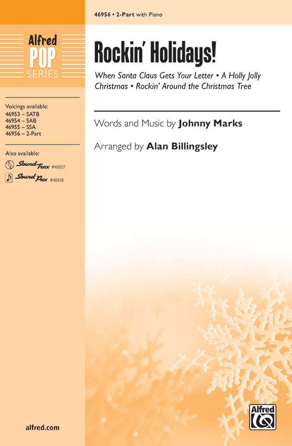 Rockin' Holidays! : 2-Part : Alan Billingsley : Johnny Marks : Sheet Music : 00-46956 : 038081536057