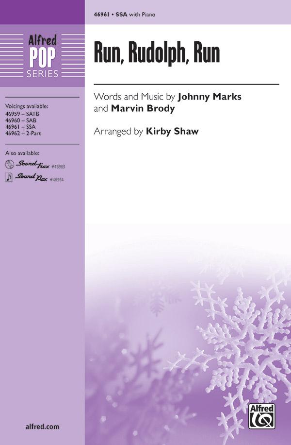 Run, Rudolph, Run : SSA : Kirby Shaw : Marvin Brody : Chuck Berry : Sheet Music : 00-46961 : 038081536101