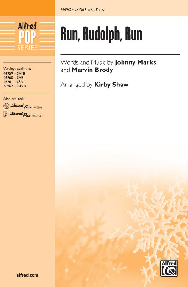 Run, Rudolph, Run : 2-Part : Kirby Shaw : Marvin Brody : Chuck Berry : Sheet Music : 00-46962 : 038081536118