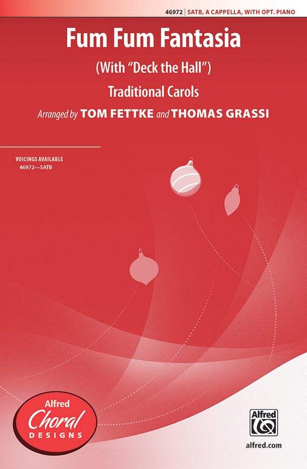 Fum Fum Fantasia : SATB : Thomas Grassi : Sheet Music : 00-46972 : 038081536217