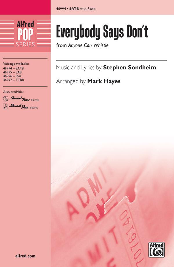 Everybody Says Don't : SATB : Mark Hayes : Stephen Sondheim : Sheet Music : 00-46994 : 038081536439
