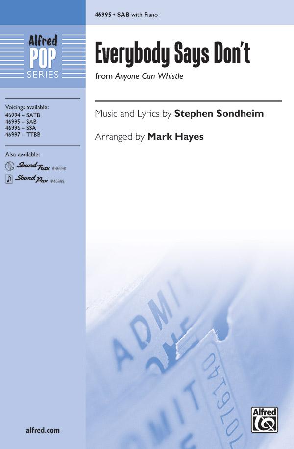 Everybody Says Don't : SAB : Mark Hayes : Stephen Sondheim : Sheet Music : 00-46995 : 038081536446