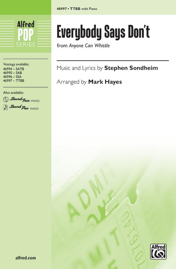 Everybody Says Don't : TTBB : Mark Hayes : Stephen Sondheim : Sheet Music : 00-46997 : 038081536460