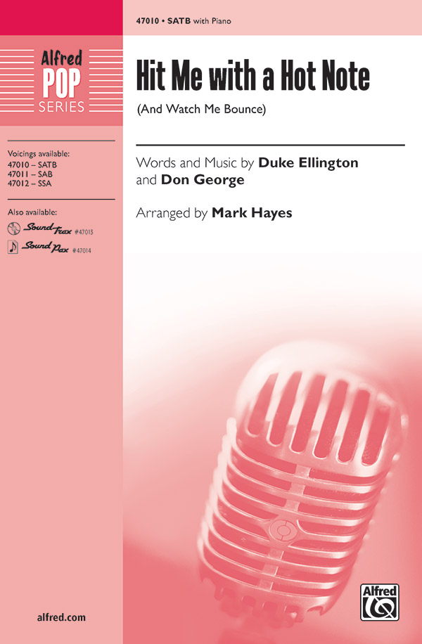Hit Me with a Hot Note : SATB : Mark Hayes : Don George : Songbook & CD : 00-47010 : 038081536590
