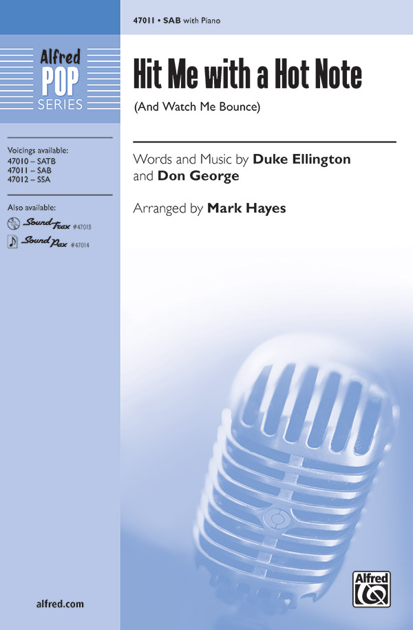 Hit Me with a Hot Note : SAB : Mark Hayes : Don George : Sheet Music : 00-47011 : 038081536606