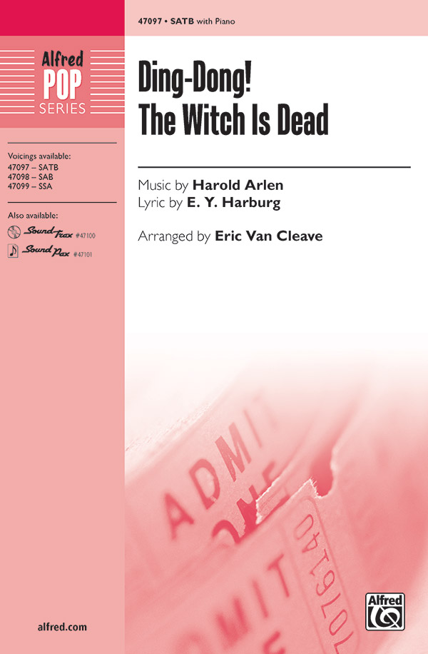 Ding-Dong! The Witch Is Dead : SATB : Eric Van Cleave : Harold Arlen : The Wizard of Oz : Songbook & CD : 00-47097 : 038081538686
