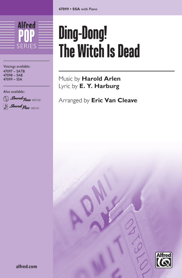 Ding-Dong! The Witch Is Dead : SSA : Eric Van Cleave : Harold Arlen : The Wizard of Oz : Sheet Music : 00-47099 : 038081538709