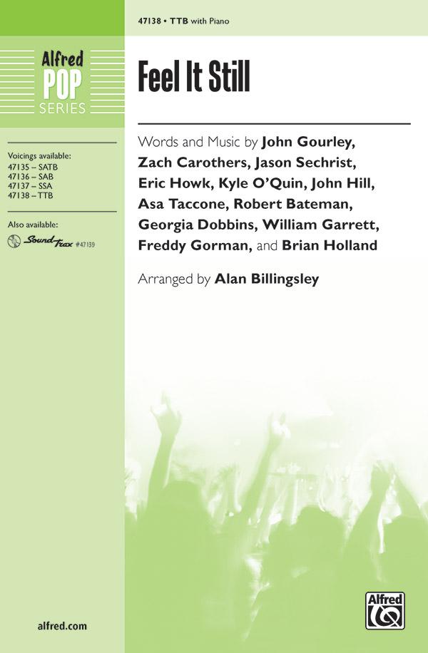 Feel It Still : TTB : Alan Billingsley : Jason Sechrist : Sheet Music : 00-47138 : 038081539096