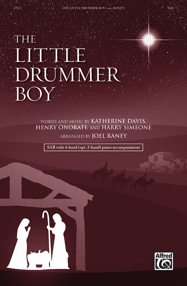The Little Drummer Boy : SAB : Joel Raney : Harry Simeone : Sheet Music : 00-47214 : 038081540696