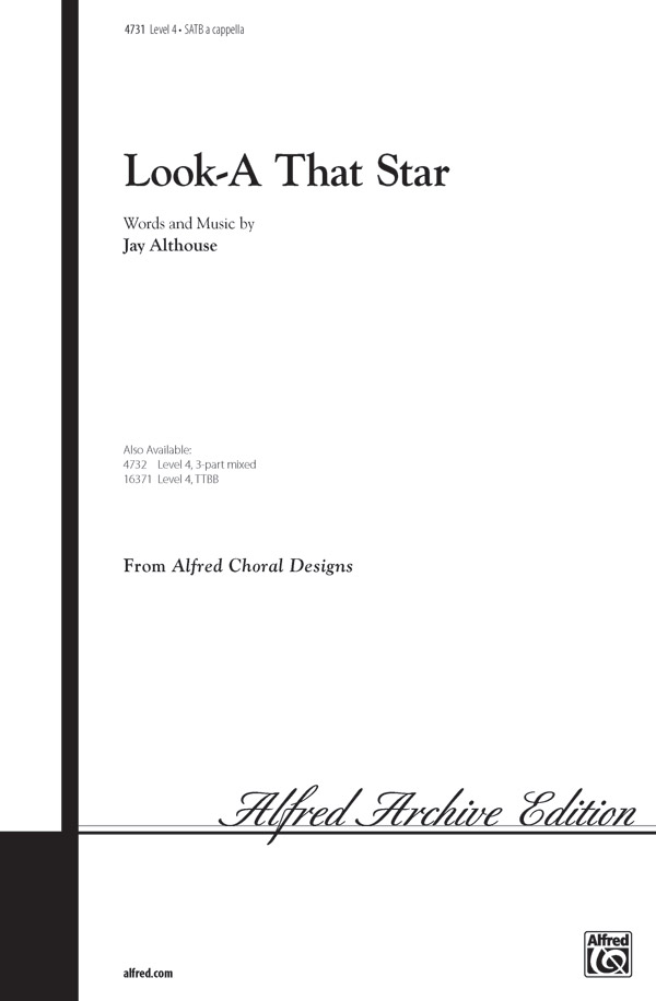 Look-A That Star : SATB : Jay Althouse : Sheet Music : 00-4731 : 038081004365