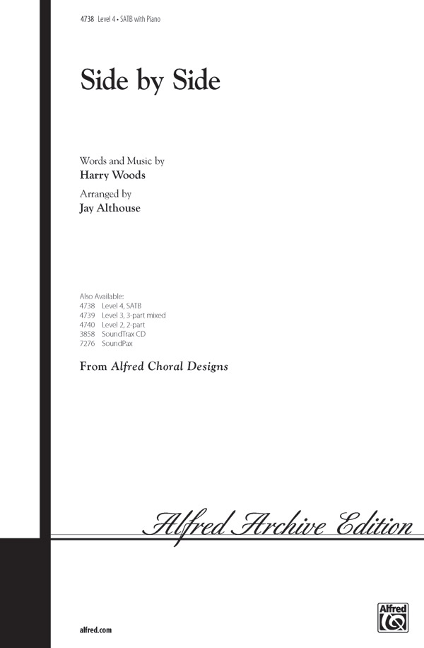 Side by Side : SATB : Jay Althouse : Harry M. Woods : Songbook : 00-4738 : 038081004433