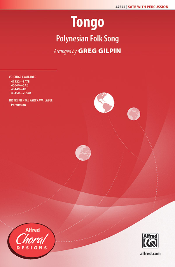 Tongo : SATB : Greg Gilpin : Sheet Music : 00-47522 : 038081542157