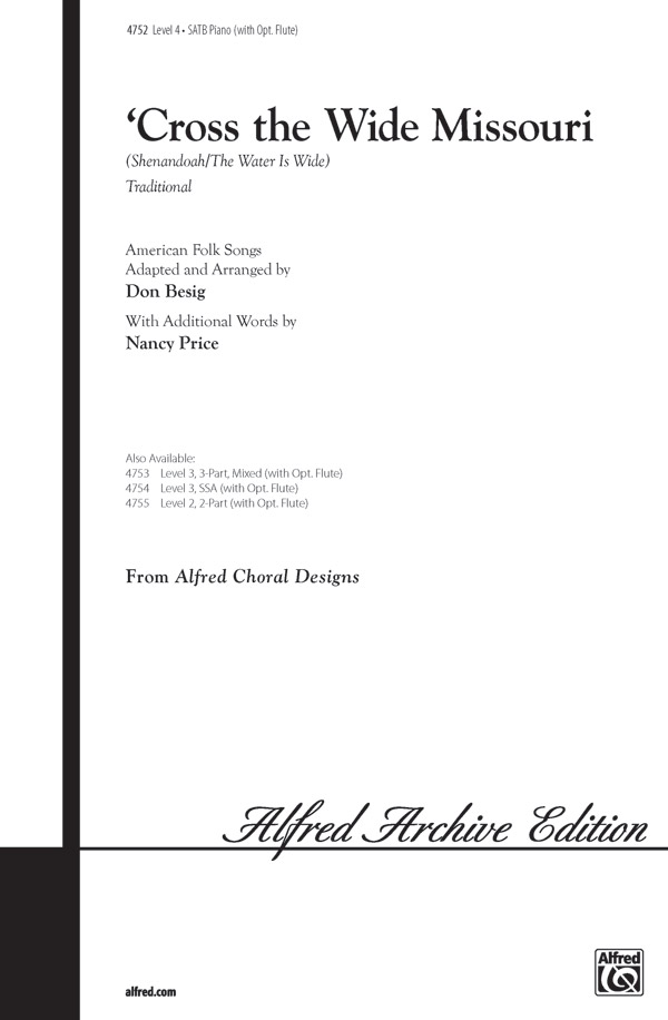 'Cross the Wide Missouri : SATB : Nancy Price : Nancy Price : Sheet Music : 00-4752 : 038081004570