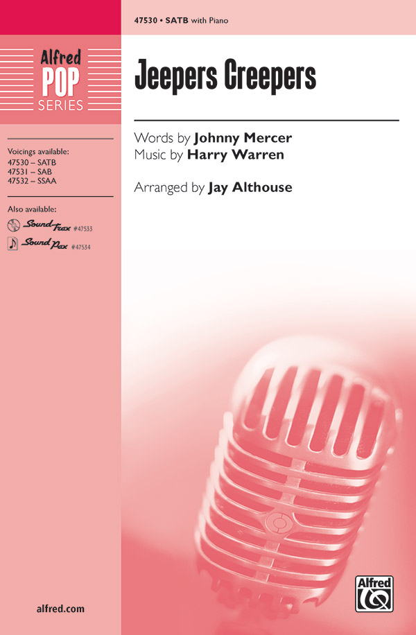 Jeepers Creepers : SATB : Jay Althouse : Songbook & CD : 00-47530 : 038081542232