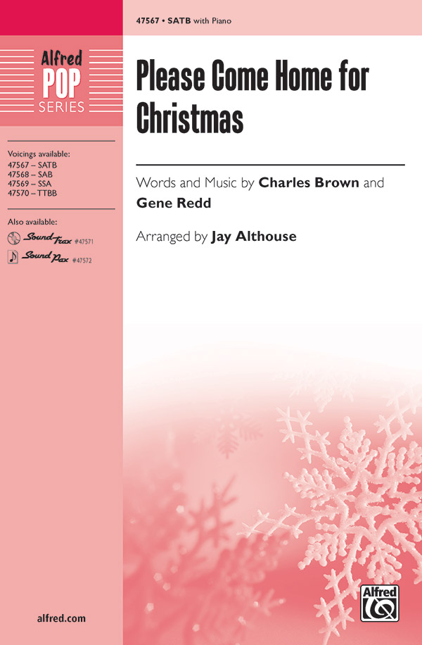 Please Come Home for Christmas : SATB : Jay Althouse :  1 CD : 00-47567 : 038081542607