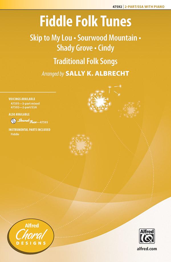 Fiddle Folk Tunes : 2-Part/SSA : Sally K. Albrecht : Sheet Music : 00-47592 : 038081542850