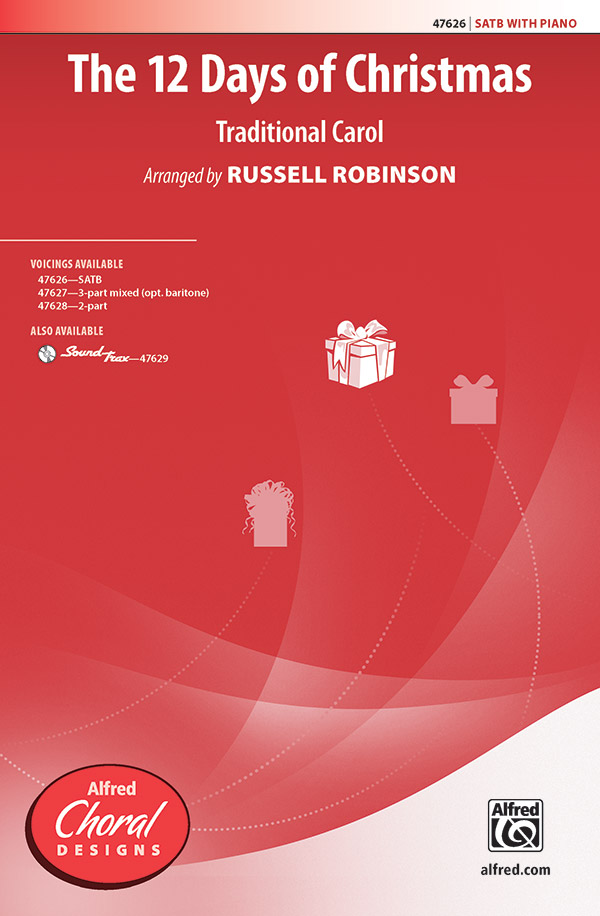 The Twelve Days Of Christmas : SATB : Russell Robinson : DVD 00 2 CDs : 00-47626 : 038081543192