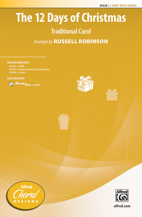 The Twelve Days Of Christmas : 2-Part : Russell Robinson : Sheet Music : 00-47628 : 038081543215
