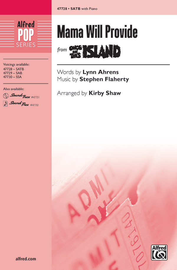 Mama Will Provide : SATB : Kirby Shaw : Once On This Island : Sheet Music : 00-47728 : 038081544212