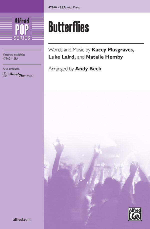 Butterflies : SSA : Andy Beck : Kacey Musgrave : Sheet Music : 00-47960 : 038081550473