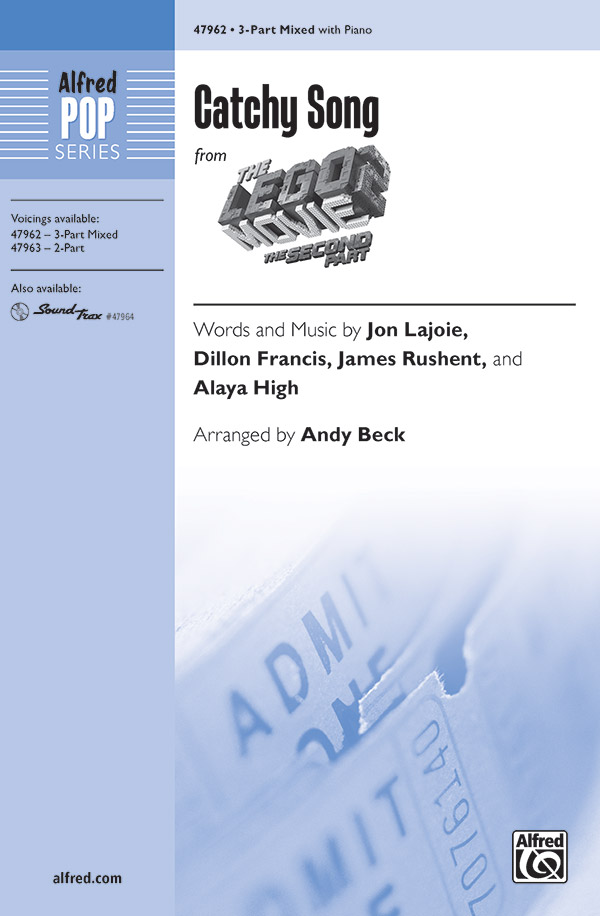 Catchy Song : 3-Part Mixed : Andy Beck : The Lego Movie : Sheet Music : 00-47962 : 038081549385