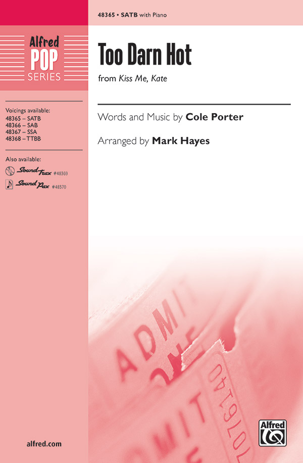 Too Darn Hot : SATB : Cole Porter : Cole Porter : Kiss Me Kate : Songbook : 00-48365 : 038081551883