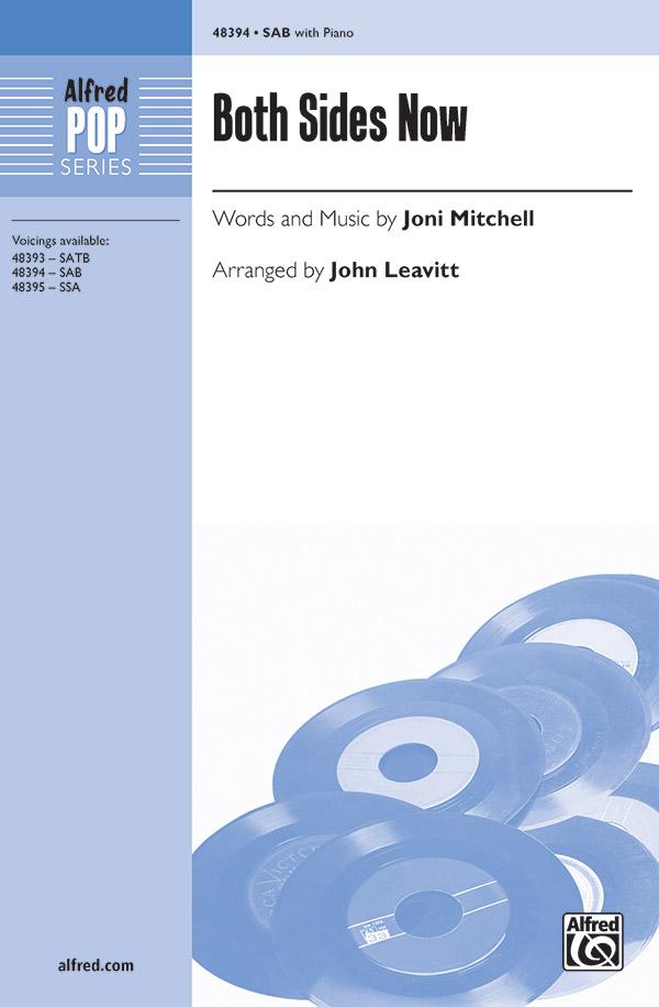 Both Sides Now : SAB : John Leavitt : Joni Mitchell : Sheet Music : 00-48394 : 038081552170