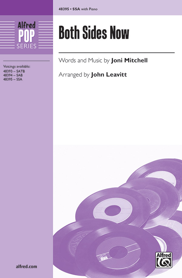 Both Sides Now : SSA : John Leavitt : Joni Mitchell : Sheet Music : 00-48395 : 038081552187