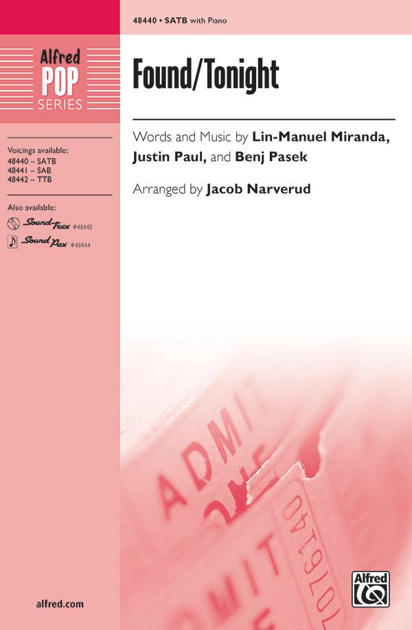 Found Tonight Satb Choral Octavo Justin Paul You will be found lyrics. found tonight