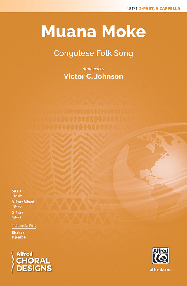 Muana Moke : 2-Part : Traditional : Traditional : Sheet Music : 00-48471 : 038081552941