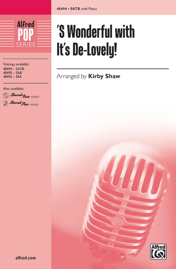 'S Wonderful with It's De-Lovely! : SATB : 0 : Sheet Music : 00-48494 : 038081553177