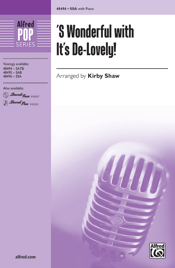 'S Wonderful with It's De-Lovely! : SSA : 0 : Sheet Music : 00-48496 : 038081553191