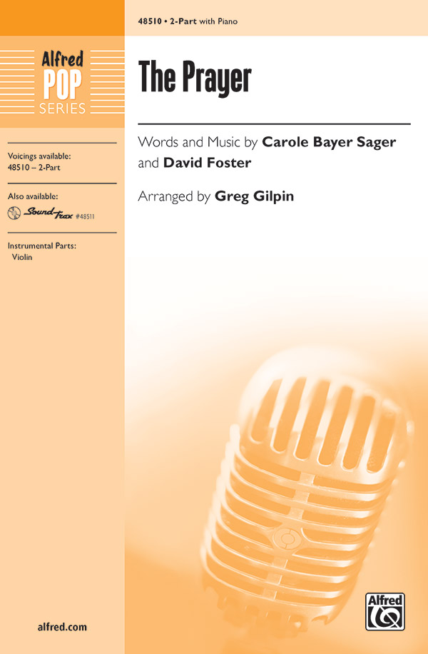 The Prayer : 2-Part : Greg Gilpin : Celine Dion : Sheet Music : 00-48510 : 038081553337
