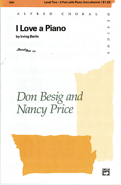 I Love a Piano : 2-Part : Don Besig : Irving Berlin : Songbook : 00-5803 : 038081016689