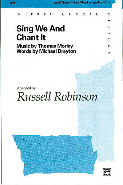 Sing We And Chant It : SAB : Russell Robinson : Thomas Morley :  2 CDs : 00-5809 : 038081016740