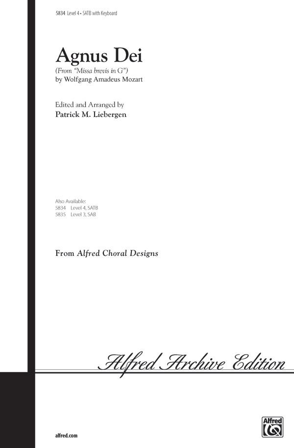 Agnus Dei : SATB : Patrick Liebergen : Wolfgang Amadeus Mozart : Sheet Music : 00-5834 : 038081016962