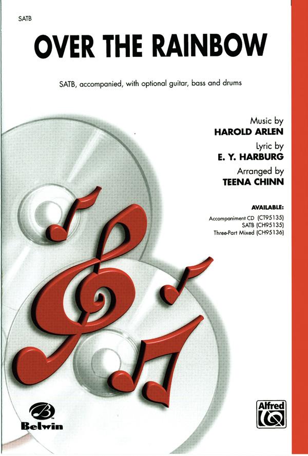 Over the Rainbow : SATB : Teena Chinn : Harold Arlen : The Wizard of Oz : Sheet Music : 00-CH95135 : 029156189650
