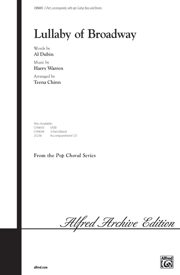 Lullaby of Broadway : 2-Part : Teena Chinn : Harry Warren : 42nd Street : Sheet Music : 00-CH9695 : 029156199420