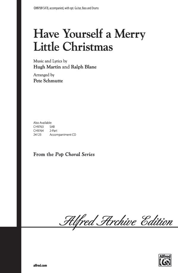 Have Yourself A Merry Little Christmas Lyrics.Have Yourself A Merry Little Christmas