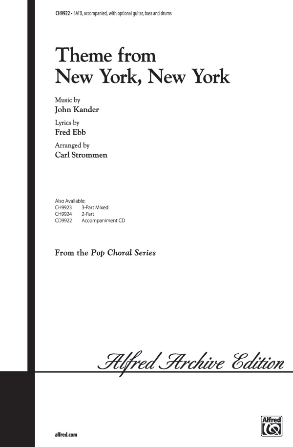 <I>New York, New York,</I> Theme from : SATB : Carl Strommen : John Kander : Sheet Music : 00-CH9922 : 029156984941