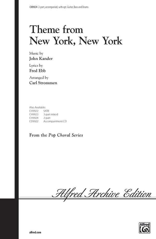 <I>New York, New York,</I> Theme from : 2-Part : Carl Strommen : John Kander : Sheet Music : 00-CH9924 : 029156984965